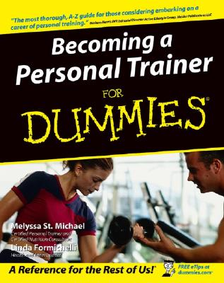 Becoming a Personal Trainer for Dummies By St. Michael, Melyssa/ Formichelli, Linda